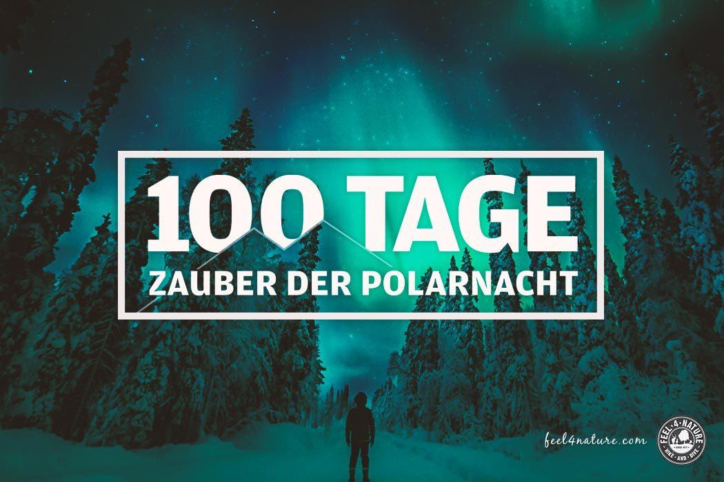 100 Tage Polarnacht